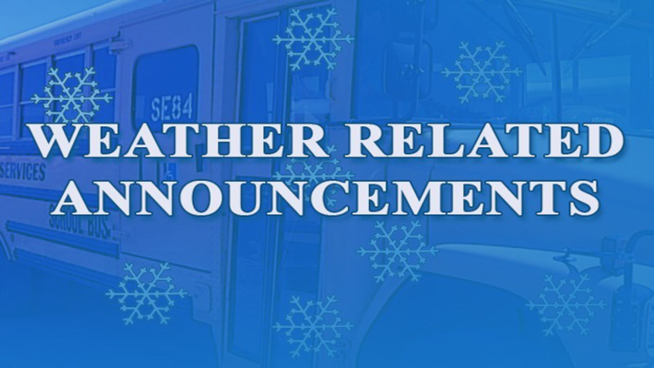 Weather Related Closings Or Delays For Monday December 28